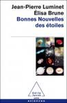 Bonnes nouvelles des étoiles - Jean-Pierre Luminet, Elisa Brune