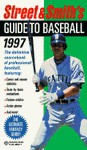 Street and Smith's Guide to Baseball, 1997 - Scott Gray