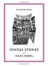 Odessa Stories (Pushkin Collection) - Isaac Babel, Boris Dralyuk