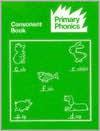 Primary Phonics Consonant Book - Barbara W. Makar, Anslie G. Philpot