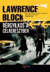 Bérgyilkos a célkeresztben (J. P. Keller #2) - Lawrence Block, Varga Bálint