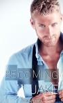Becoming Jake - James Lee Hard