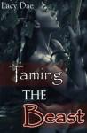 Taming the Beast (Series Bundle, Werewolf MF & MMF) - Lacy Dae