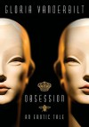 Obsession: An Erotic Tale - Gloria Vanderbilt