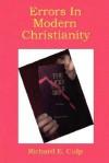 Errors in Modern Christianity - Richard E. Culp