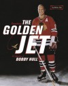 Remembering the Golden Jet: A Celebration of Bobby Hull - Craig Maclnnis