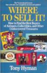Where to Sell It! - Tony Hyman