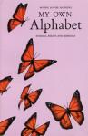 My Own Alphabet - Bobbie Louise Hawkins