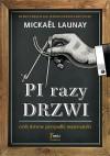 Pi razy drzwi, czyli dziwne przypadki matematyki - Mickael Launay