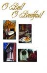 O Bed! O Breakfast! - Robert Dalby