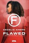 Il momento della scelta. Flawed - Cecelia Ahern, G. Scocchera