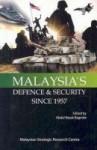 Malaysia's defence & security since 1957 - Abdul Razak Baginda