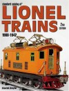 Standard Catalog of Lionel Trains 1900-1942, 2nd Edition - David Doyle