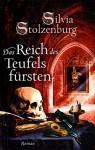 Das Reich des Teufelsfürsten - Silvia Stolzenburg