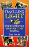 Travelling Light (Hodder Christian Paperbacks) - Sue Locke