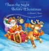 Twas the Night Before Christmas: Edited by Santa Claus for the Benefit of Children of the 21st Century by Moore, Clement C. (2012) Hardcover - Clement C. Moore