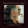 Michener's the Name - Robert Vavra