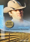 Mills & Boon : The Lonesome Rancher (The Quilt Shop in Kerry Springs) - Patricia Thayer