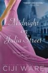 Midnight on Julia Street - Ciji Ware
