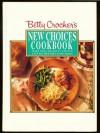 New Choices Cookbook - Betty Crocker
