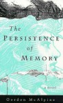 The Persistence of Memory - Gordon McAlpine
