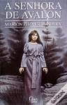 A Senhora de Avalon - Marion Zimmer Bradley, Ana Maria Pinto da Silva