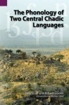 The Phonology of Two Central Chadic Languages (SIL International and the University of Texas at Arlington Publications in Linguistics, vol 144) - Tony Smith, Richard Gravina