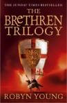 The Brethren Trilogy: Brethren, Crusade, Requiem - Robyn Young
