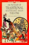 Dictionary Of Traditional South East Asian Theatre (Oxford In Asia Paperbacks) - Ghulam Sarwar