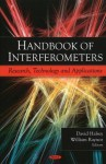 Handbook of Interferometers: Research, Technology, and Applications - David Halsey
