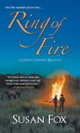 Ring of Fire (A Caribou Crossing Romance) - Susan Fox