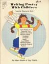 Writing Poetry with Children: Teacher Resource Book: Grade 1-6 - Jo Ellen Moore