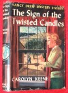 NANCY DREW MYSTERY STORIES (1933) The Sign of the Twisted Candles (Nancy Drew Mystery Stories, #9) - Carolyn Keene