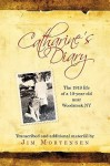 Catharine's Diary: The 1919 Life of a 10-Year Old Near Woodstock NY - Catharine Snyder Mortensen