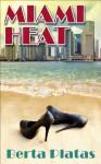 Miami Heat - Berta Platas