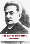 The Girl of the Forest - Ioan Slavici