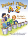 Bucket Filling from A to Z: Your Key to Being Happy - Carol McCloud, Caryn Butzke, Glenn Zimmer