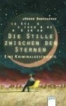 Die Stille Zwischen Den Sternen - Jürgen Banscherus