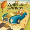 Wheels and Wings: Touch & Feel - Alison Jay