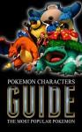 Pokemon Characters Guide: The Most Popular Pokemon - Cumberland Publishing
