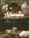 The Children of Uranium - Saskia Boddeke, Peter Greenaway
