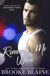 Remember Me When - Brooke Blaine