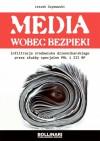 Media wobec bezpieki - Leszek Szymowski