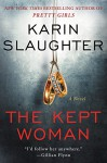 The Kept Woman LP: A Novel - Karin Slaughter