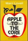 Apple To The Core - Marc Lovell