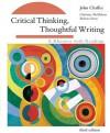 Critical Thinking, Thoughtful Writing: A Rhetoric with Readings - Christine M. McMahon, John Chaffee, Barbara Stout