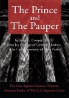 The Prince and The Pauper: The Case Against Clarence Thomas, Associate Justice of The U.S. Supreme Court - John Cooper