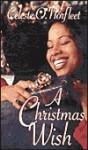 A Christmas Wish - Celeste O. Norfleet