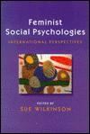 Feminist Social Psychologies - Sue Wilkinson