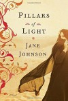 Pillars of Light - Jane Johnson